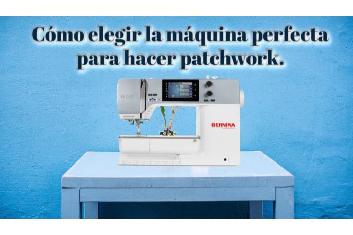 elegir maquina de patchwork