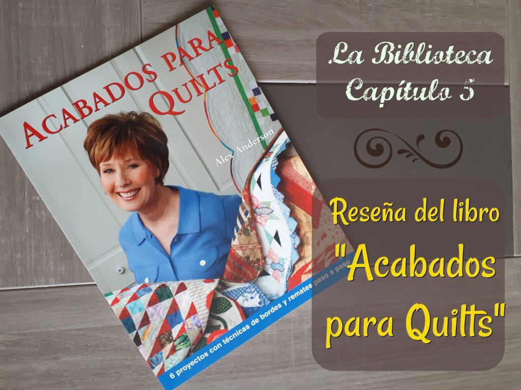 Libro Acabados para quilts